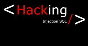 Injection SQL - SQLi - explications et mise en pratique par l'exemple