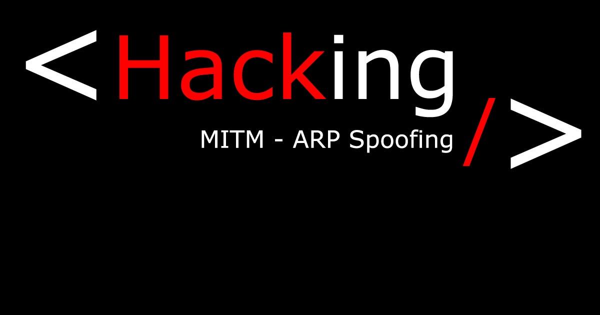 ARP et DNS spoofing - l'attaque de l'homme du milieu MITM